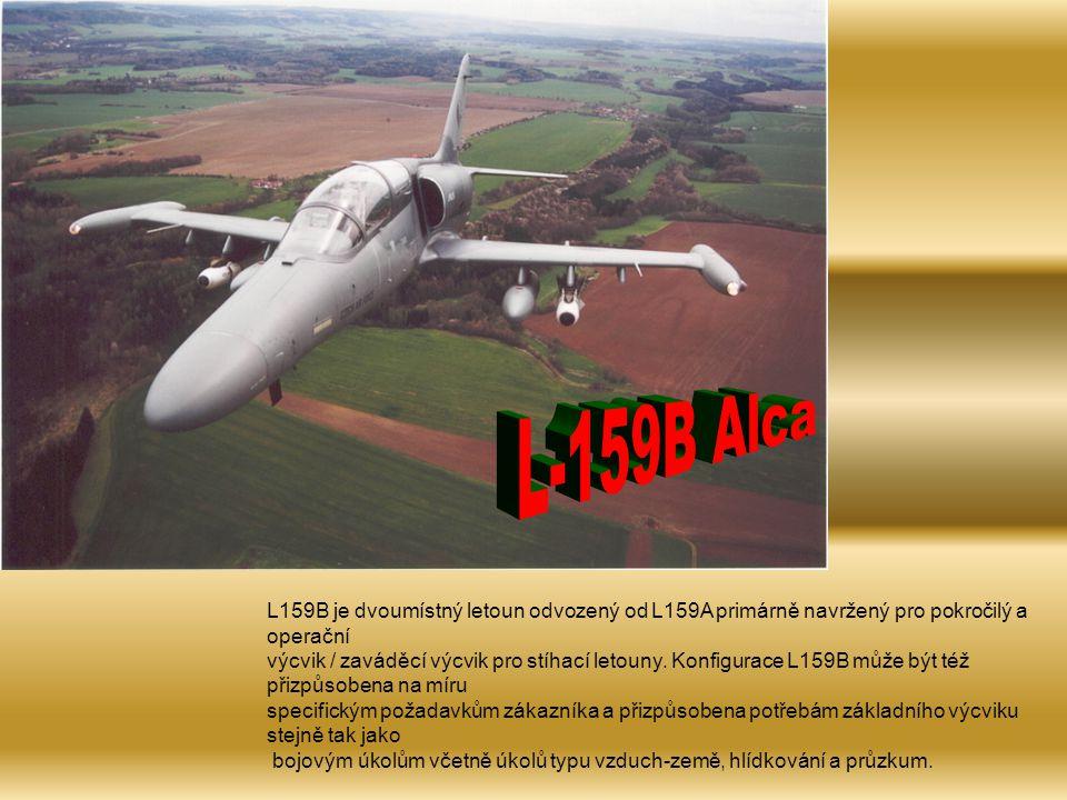 L159B je dvoumístný letoun odvozený od L159A primárně navržený pro pokročilý a operační výcvik / zaváděcí výcvik pro stíhací letouny.