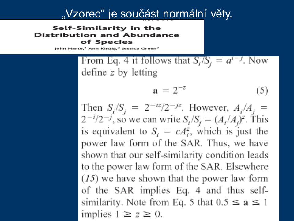 """""""Vzorec je součást normální věty."""