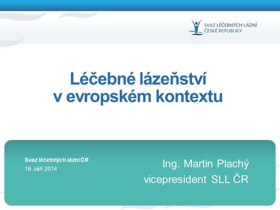 """2 Evropské lázně Evropský svaz lázní – ESPA sdružuje 21 národních lázeňských svazů """"Krédo ESPA – tradiční evropské léčebné lázeňství postavené na účincích přírodních léčivých zdrojů"""