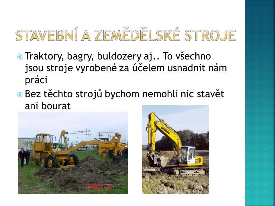  Traktory, bagry, buldozery aj..