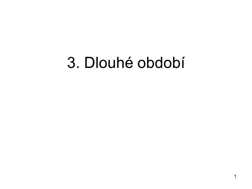 1 3. Dlouhé období