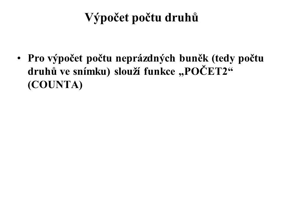"""Výpočet počtu druhů Pro výpočet počtu neprázdných buněk (tedy počtu druhů ve snímku) slouží funkce """"POČET2"""" (COUNTA)"""