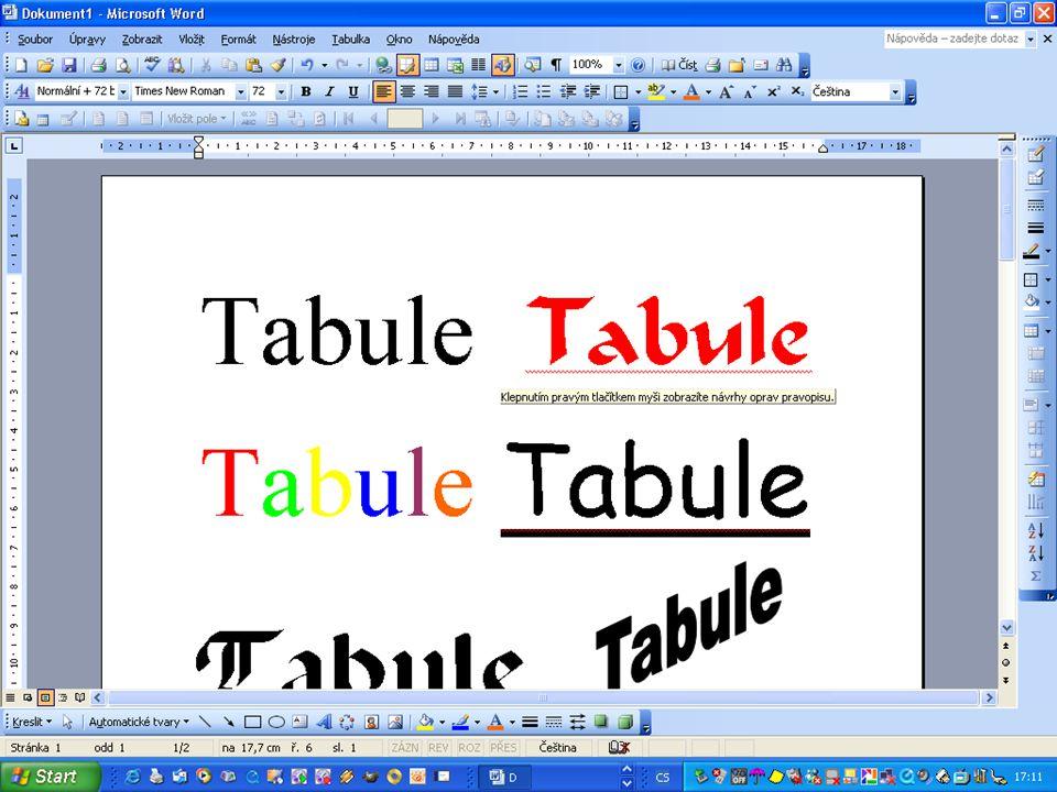 Ukázky textů Úpravy textu s využitím znalostí WORDU