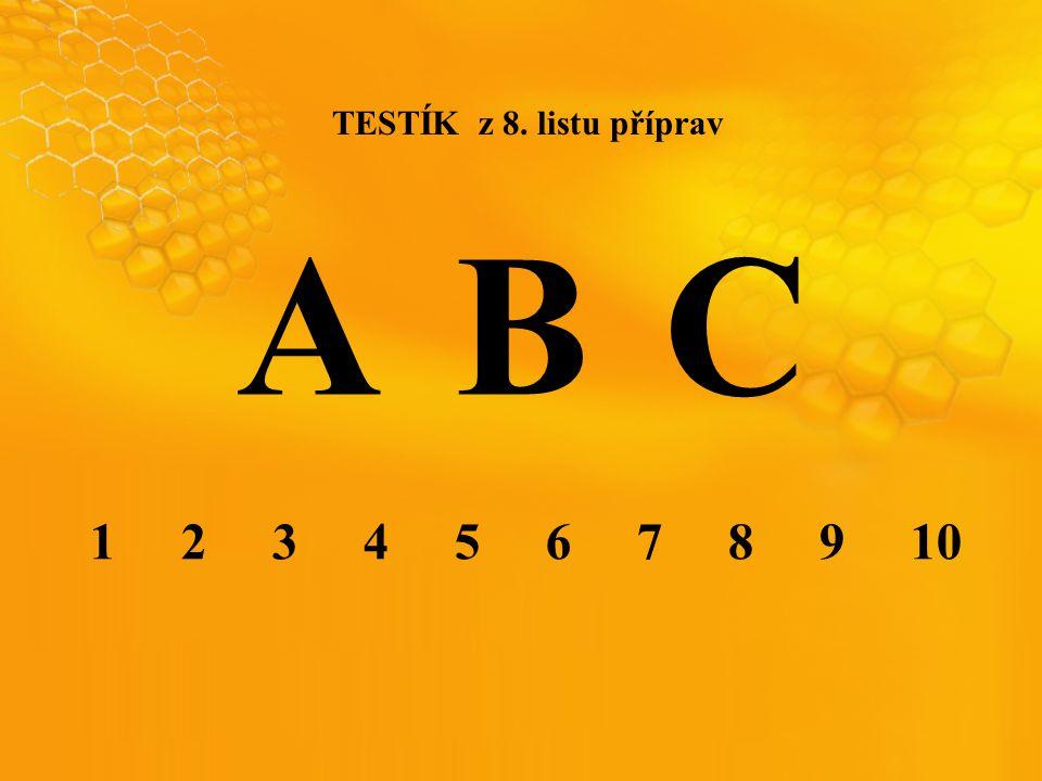 TESTÍK z 8. listu příprav ABC 1 2 3 4 5 6 7 8 9 10