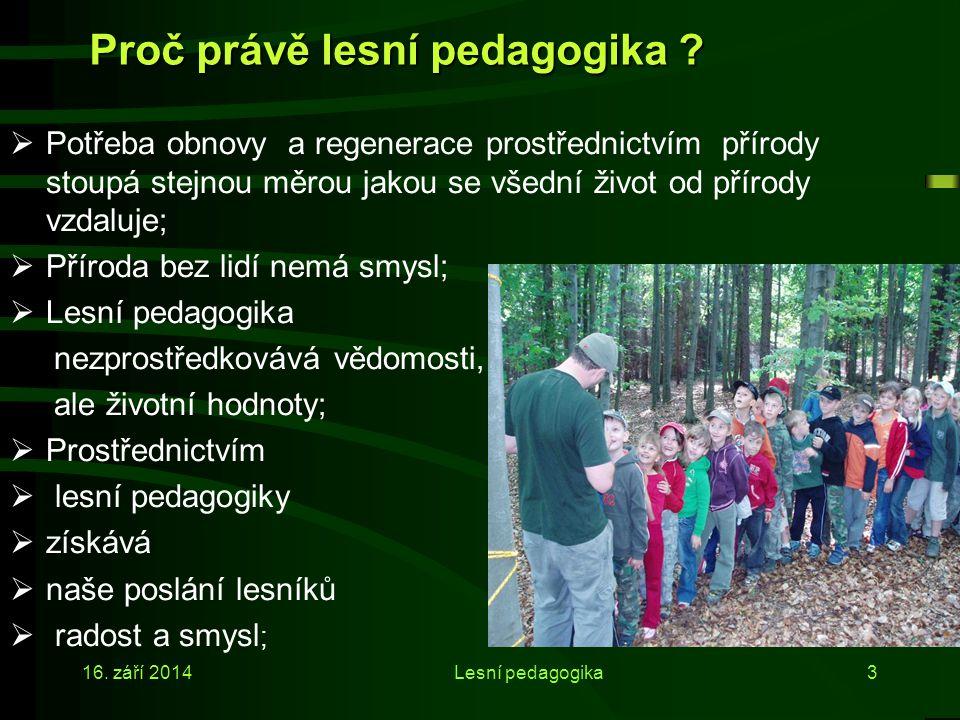 Lesy tvoří významnou součást krajiny ČR Česká republika patří k zemím s vysokou lesnatostí. Lesní pozemky pokrývají v současné době výměru cca 33,4 %