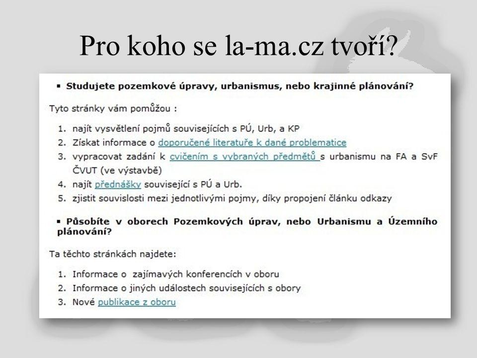 Pro koho se la-ma.cz tvoří
