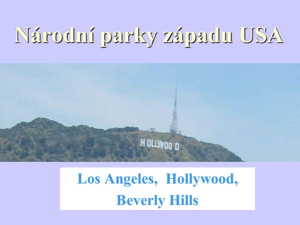 Národní parky západu USA Los Angeles, Hollywood, Beverly Hills