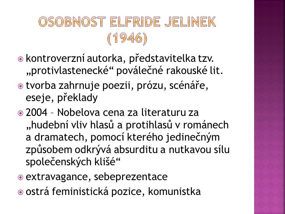 """ kontroverzní autorka, představitelka tzv. """"protivlastenecké"""" poválečné rakouské lit.  tvorba zahrnuje poezii, prózu, scénáře, eseje, překlady  200"""