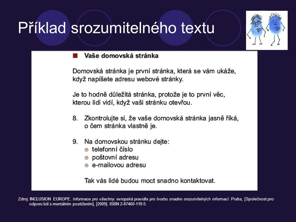Příklad srozumitelného textu Zdroj: INCLUSION EUROPE.