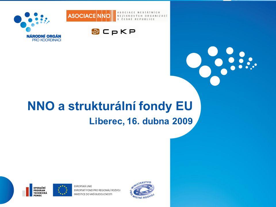 1 NNO a strukturální fondy EU Liberec, 16. dubna 2009