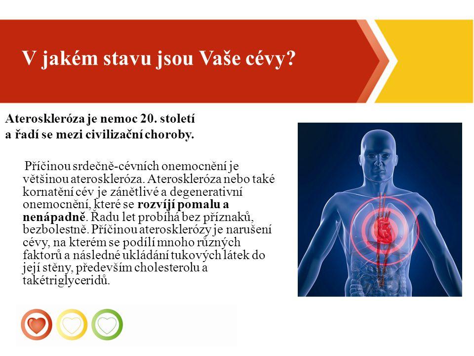 4 Ateroskleróza je nemoc 20. století a řadí se mezi civilizační choroby. Příčinou srdečně-cévních onemocnění je většinou ateroskleróza. Ateroskleróza