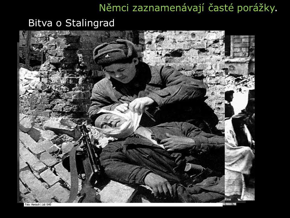 Spojenecká invaze do NormandieAmerické bombardéry B-17 Tanková bitva u KurskuZajatí němečtí vojáci u Stalingradu Bitva o Stalingrad Němci zaznamenávaj