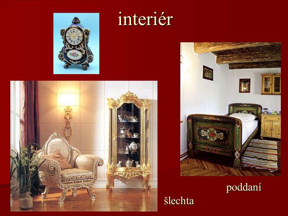 interiér šlechta poddaní