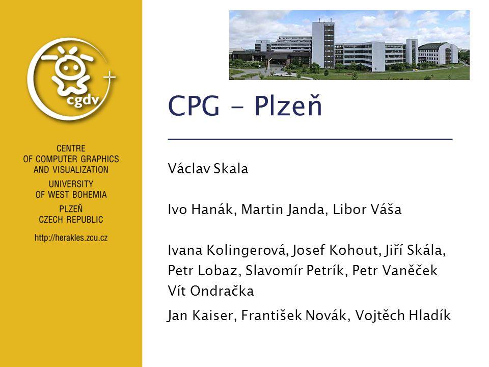 CPG - Plzeň Václav Skala Ivo Hanák, Martin Janda, Libor Váša Ivana Kolingerová, Josef Kohout, Jiří Skála, Petr Lobaz, Slavomír Petrík, Petr Vaněček Ví