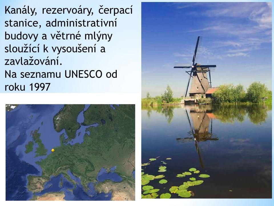 Kanály, rezervoáry, čerpací stanice, administrativní budovy a větrné mlýny sloužící k vysoušení a zavlažování. Na seznamu UNESCO od roku 1997
