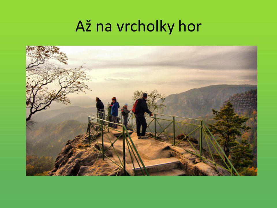 Až na vrcholky hor