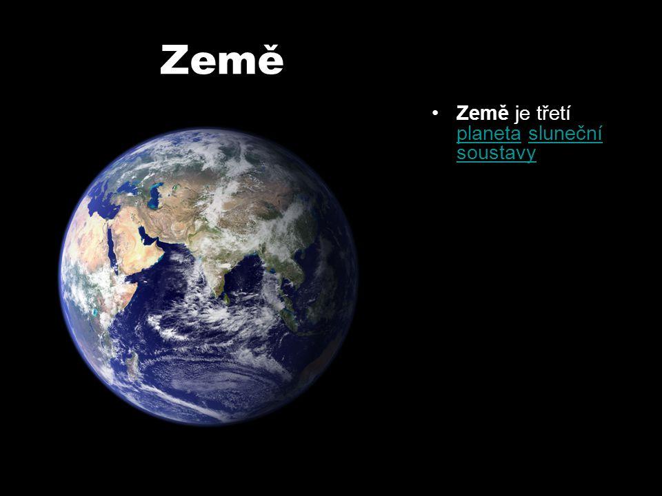 Země Země je třetí planeta sluneční soustavy planetasluneční soustavy