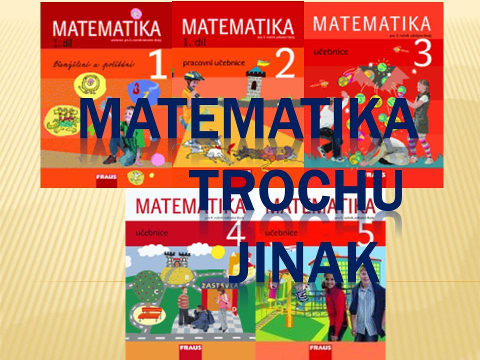  Na tvorbě učebnic se podílí odborníci, kteří celožitovně spolupracují na výzkumu matematického vzdělávání žáků 1.