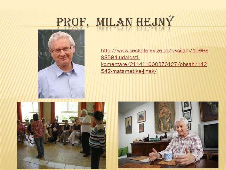 http://www.ceskatelevize.cz/ivysilani/10968 98594-udalosti- komentare/211411000370127/obsah/142 542-matematika-jinak/
