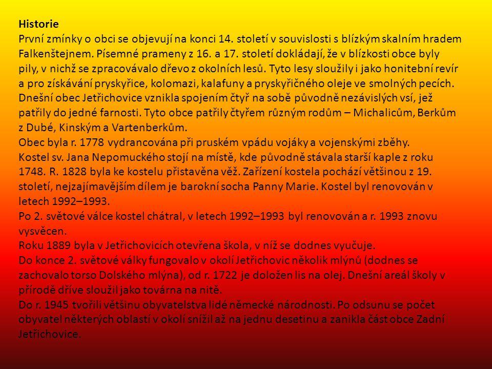 Historie První zmínky o obci se objevují na konci 14.