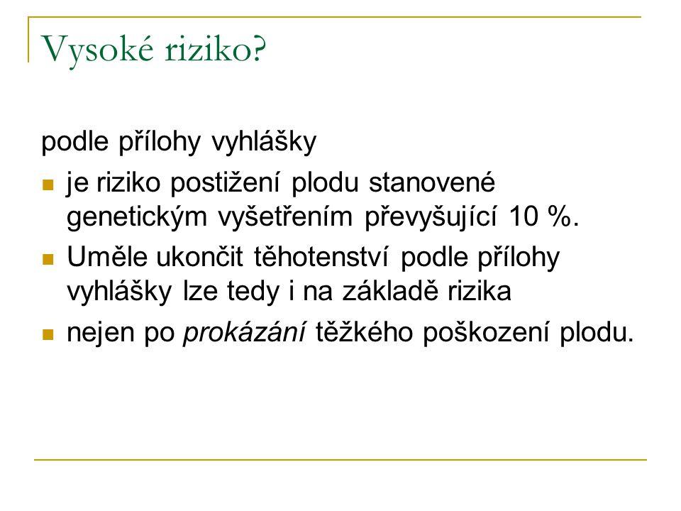 Hlášení v souladu s vyhláškou č.11/1988 Sb.