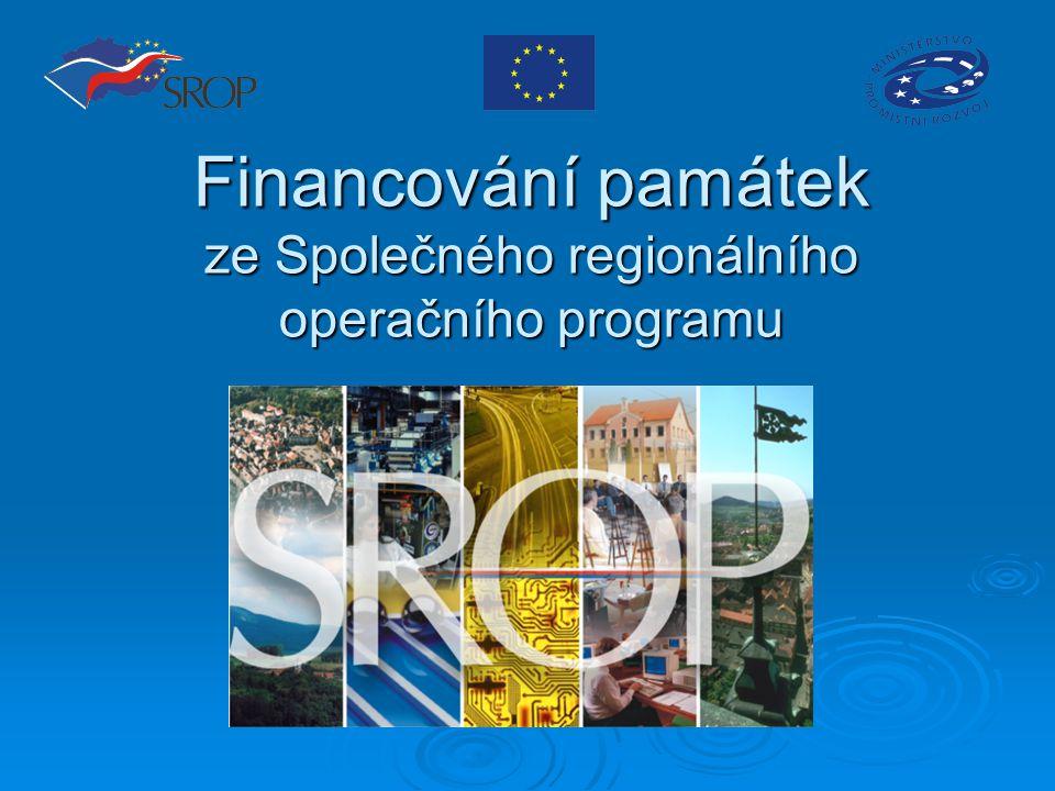 Financování památek ze Společného regionálního operačního programu