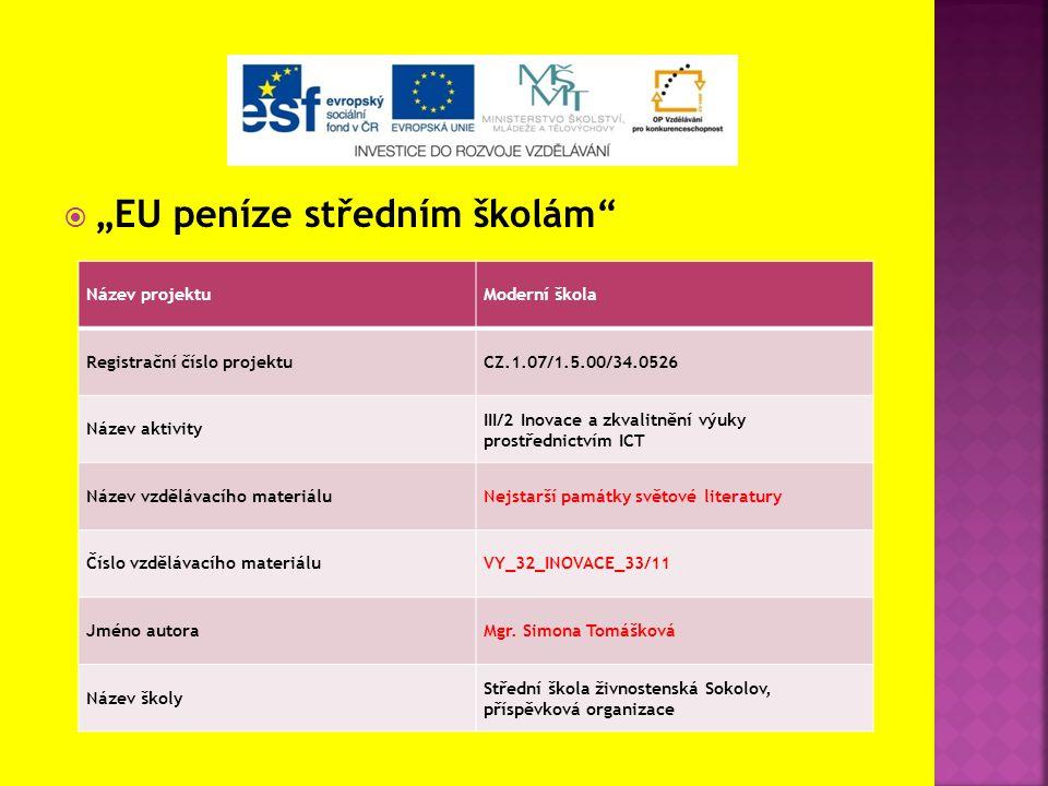 """ """"EU peníze středním školám"""" Název projektuModerní škola Registrační číslo projektuCZ.1.07/1.5.00/34.0526 Název aktivity III/2 Inovace a zkvalitnění"""