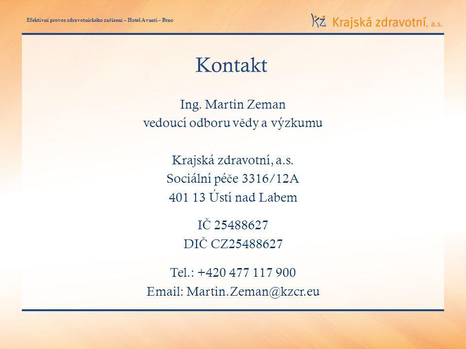 Efektivní provoz zdravotnického za ř ízení – Hotel Avanti – Brno Kontakt Ing.
