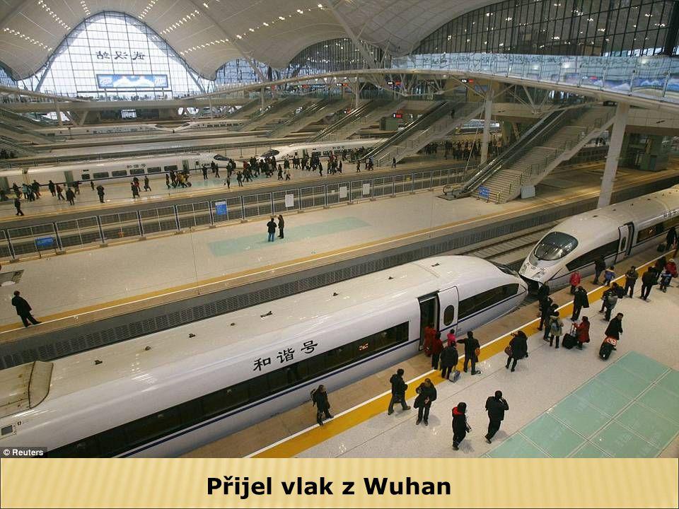 Přijel vlak z Wuhan