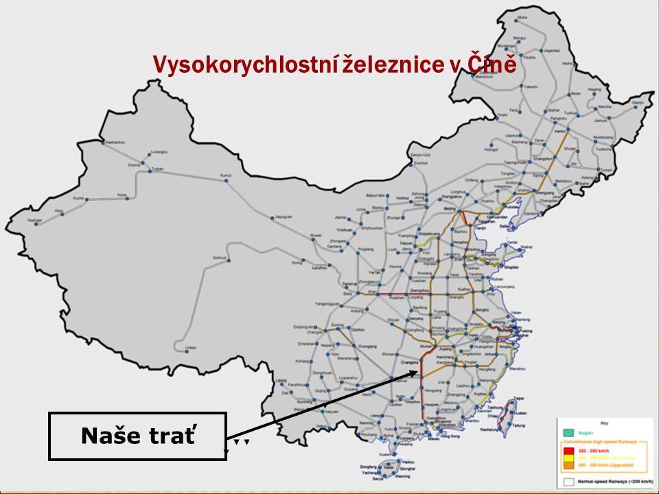 Vysokorychlostní železnice v Číně Naše trať