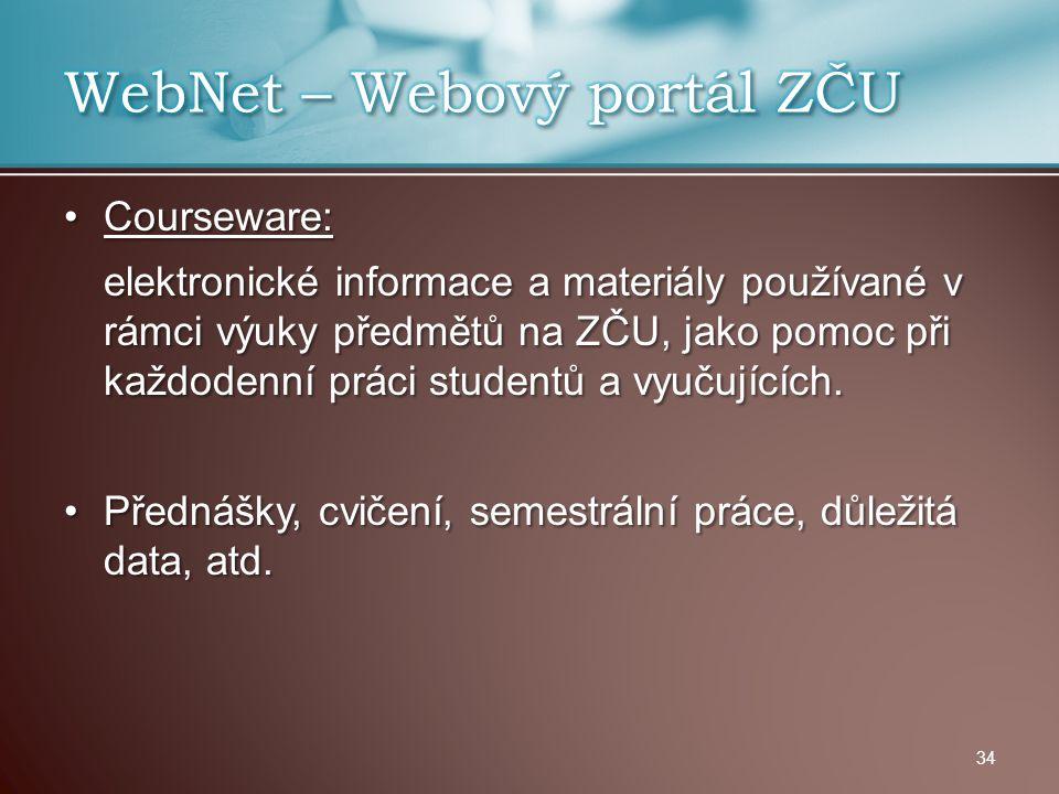 Courseware:Courseware: elektronické informace a materiály používané v rámci výuky předmětů na ZČU, jako pomoc při každodenní práci studentů a vyučujíc