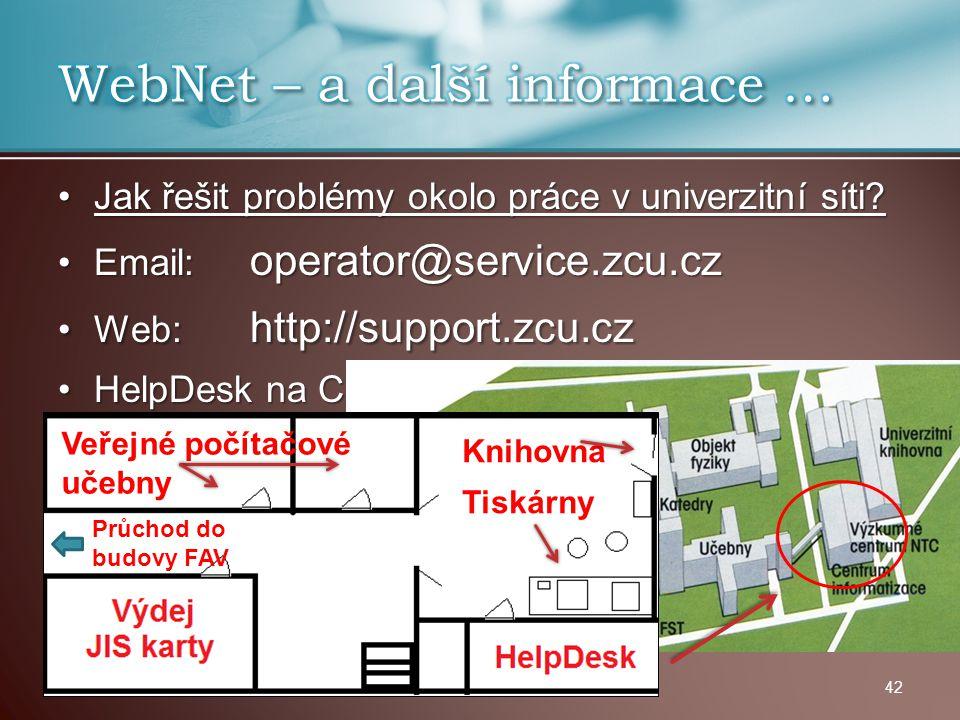Jak řešit problémy okolo práce v univerzitní síti?Jak řešit problémy okolo práce v univerzitní síti? Email: operator@service.zcu.czEmail: operator@ser