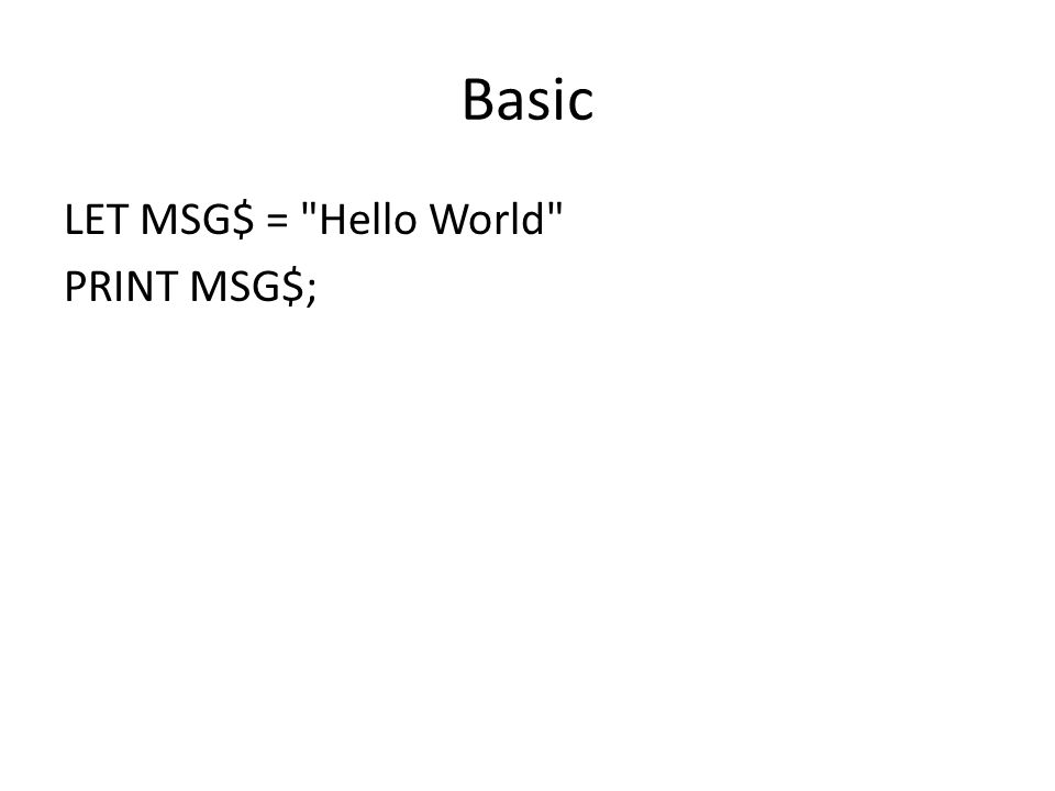 Basic LET MSG$ =