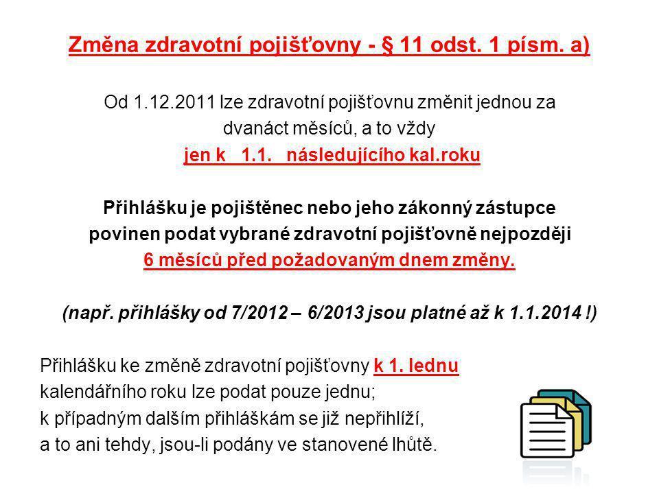 Výše pojistného roku 2012 / 2013 -min.