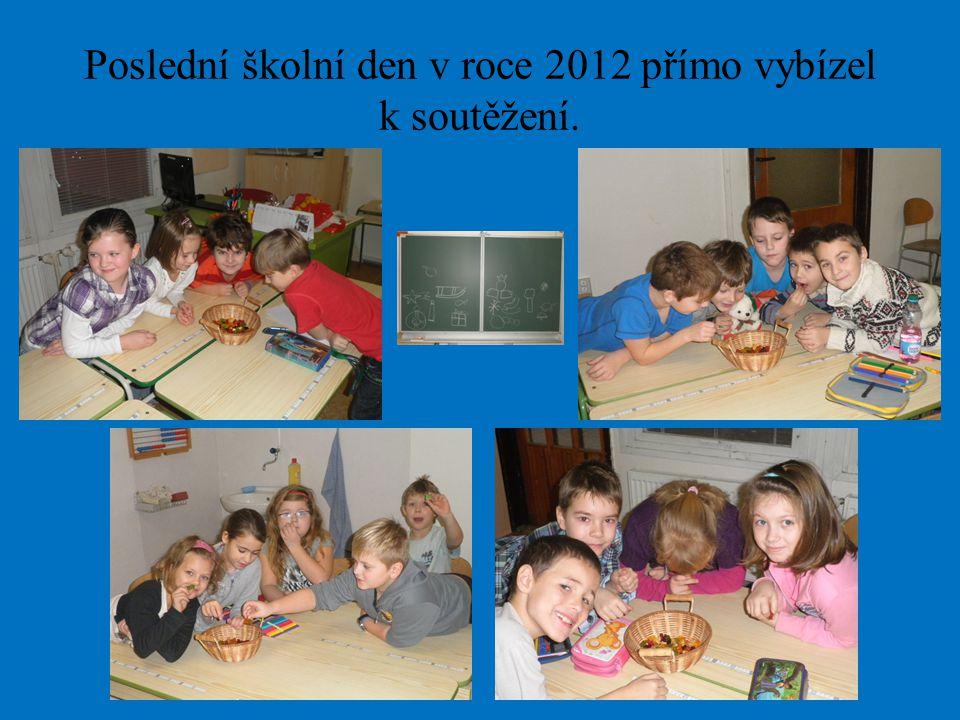 Poslední školní den v roce 2012 přímo vybízel k soutěžení.
