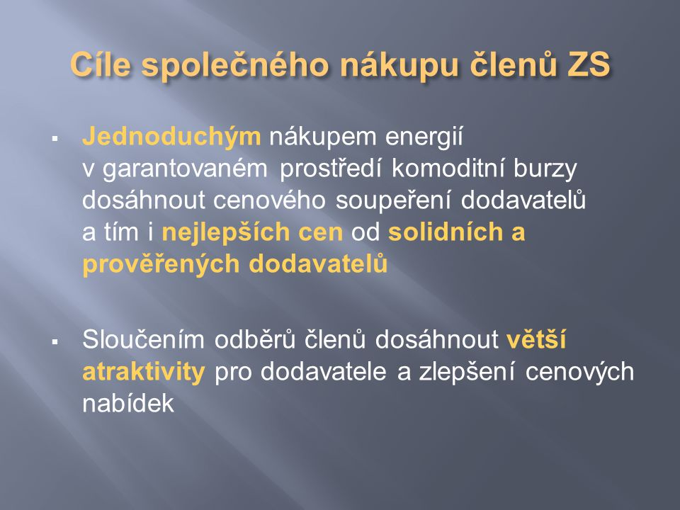 1. SOUTĚŽNÍ VÝBĚR 2. FORMA VÝBĚRU (NÁKUPU) 3. HROMADNÁ POPTÁVKA