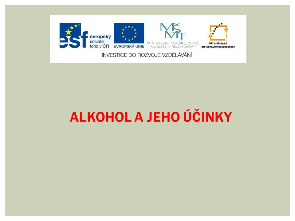 ALKOHOL A JEHO ÚČINKY