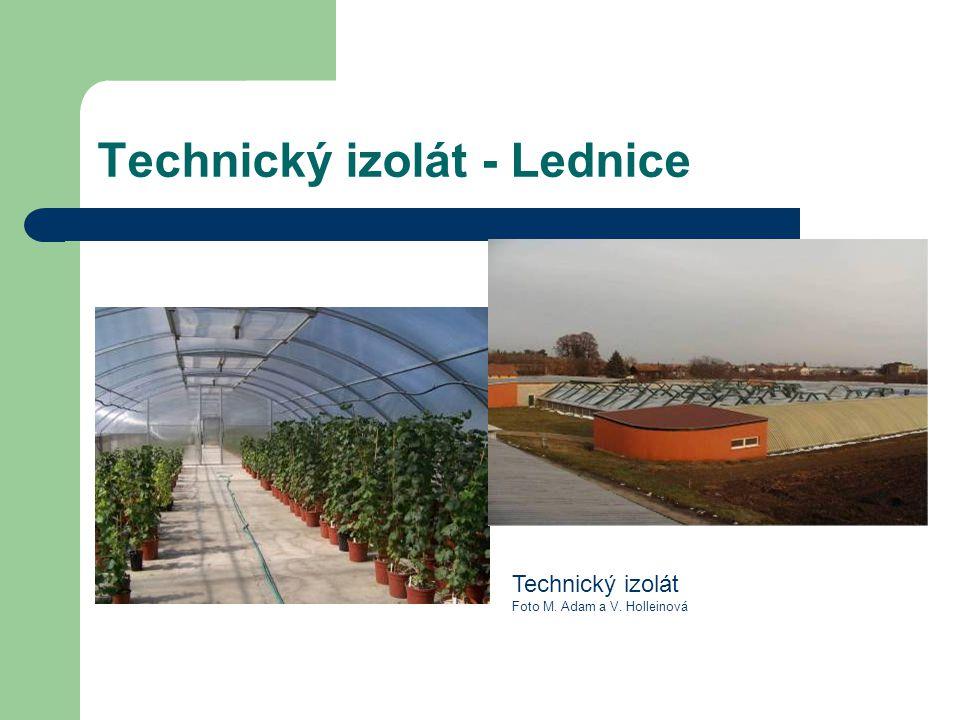 Technický izolát - Lednice Technický izolát Foto M. Adam a V. Holleinová