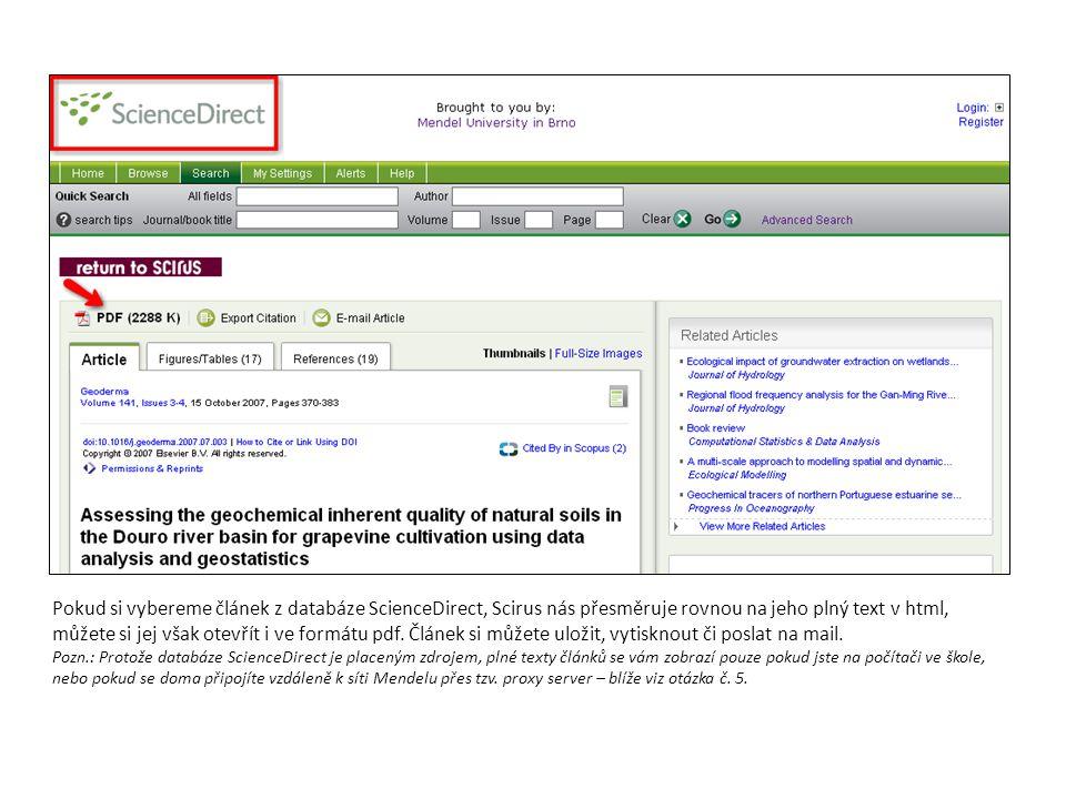 Pokud si vybereme článek z databáze ScienceDirect, Scirus nás přesměruje rovnou na jeho plný text v html, můžete si jej však otevřít i ve formátu pdf.