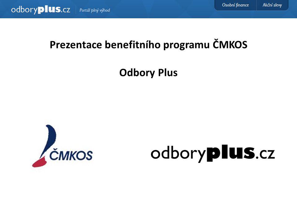 Prezentace benefitního programu ČMKOS Odbory Plus