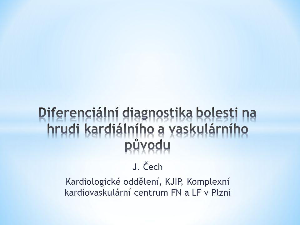 J. Čech Kardiologické oddělení, KJIP, Komplexní kardiovaskulární centrum FN a LF v Plzni