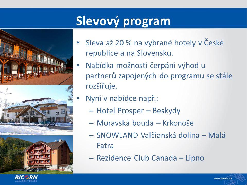 Slevový program Sleva až 20 % na vybrané hotely v České republice a na Slovensku.