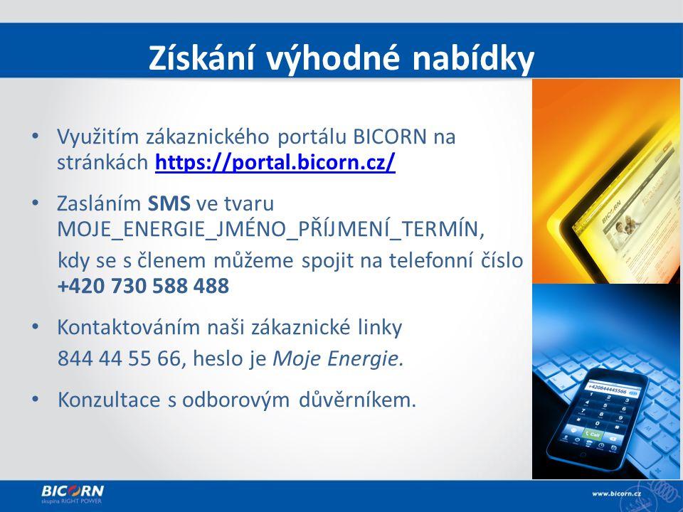 Využitím zákaznického portálu BICORN na stránkách https://portal.bicorn.cz/https://portal.bicorn.cz/ Zasláním SMS ve tvaru MOJE_ENERGIE_JMÉNO_PŘÍJMENÍ_TERMÍN, kdy se s členem můžeme spojit na telefonní číslo +420 730 588 488 Kontaktováním naši zákaznické linky 844 44 55 66, heslo je Moje Energie.