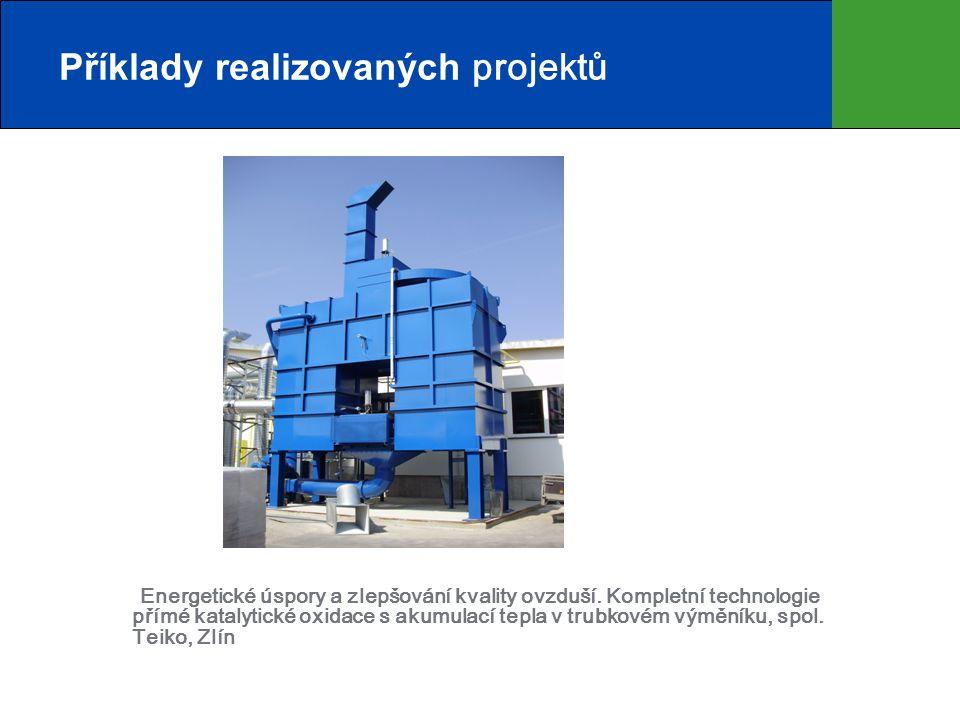 Energetické úspory a zlepšování kvality ovzduší. Kompletní technologie přímé katalytické oxidace s akumulací tepla v trubkovém výměníku, spol. Teiko,