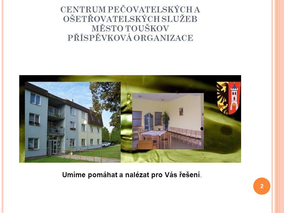 K DO JSME Terénní pečovatelská služba Rozsah území: Plzeň sever a Plzeň jih Rozdělení do 7 středisek – Nýřany, Město Touškov, Manětín, Kralovice, Žihle, Stod, Dobřany 19 DPS 30 obcí - uzavřená smlouva o poskytování služby Rok 2013 počet klientů 866 (ženy 589, muži 277) Dochází k rozšiřování péče v terénu a poskytujeme péči v dojezdové vzdálenosti Personál: 7 koordinátorek 49 pracovník v sociálních službách 3