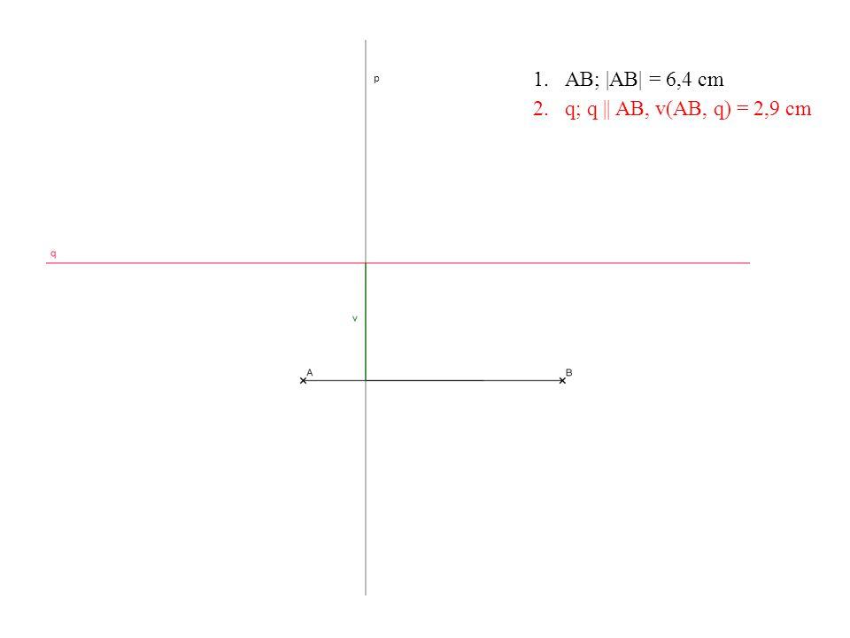 p 2.q; q || AB, v(AB, q) = 2,9 cm
