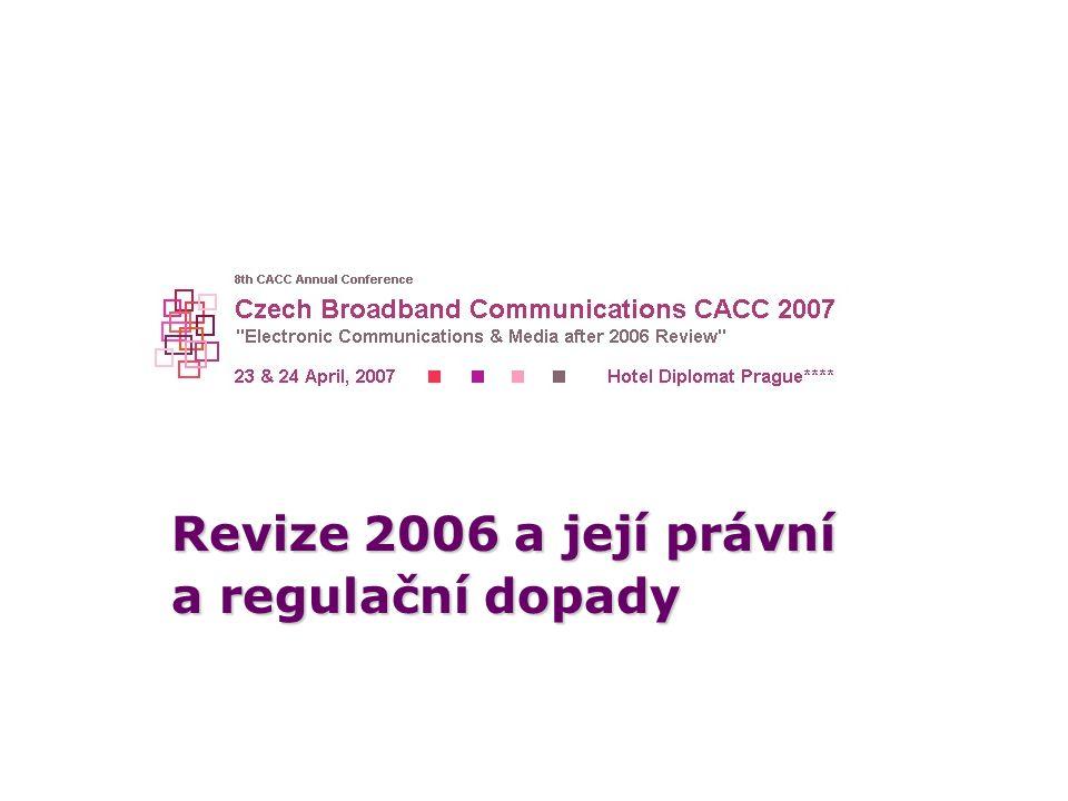 Revize 2006 a její právní a regulační dopady
