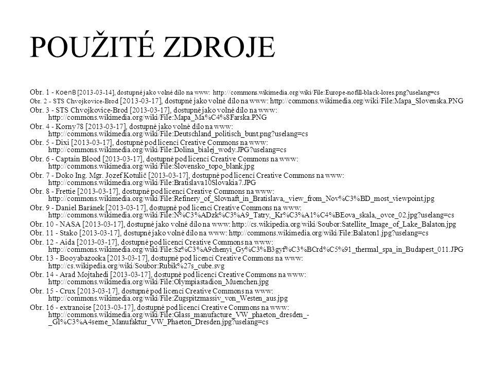 POUŽITÉ ZDROJE Obr. 1 - KoenB [2013-03-14], dostupné jako volné dílo na www: http://commons.wikimedia.org/wiki/File:Europe-nofill-black-lores.png?usel