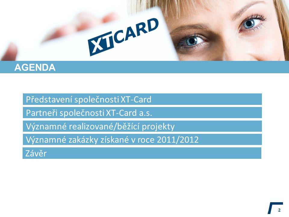 AGENDA 2 Partneři společnosti XT-Card a.s.