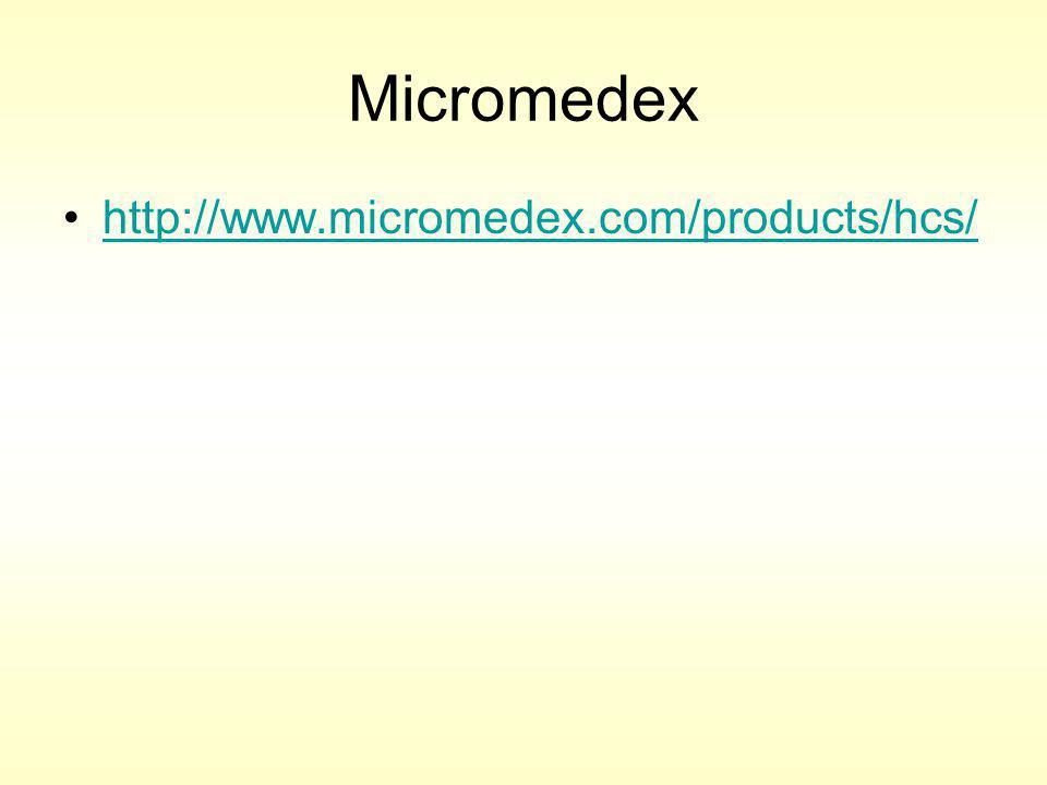 Micromedex http://www.micromedex.com/products/hcs/